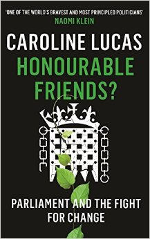 Caroline Lucas Honourable Friends